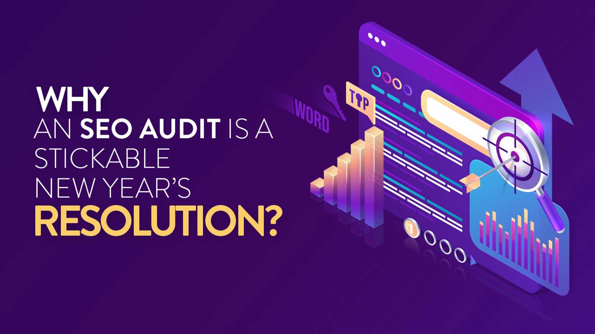 Why an SEO audit is NY resolution.
